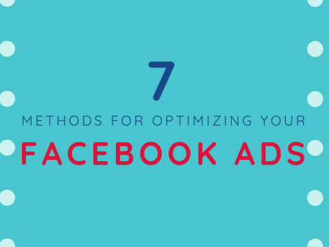 7 tips to optimize your Facebook Ads