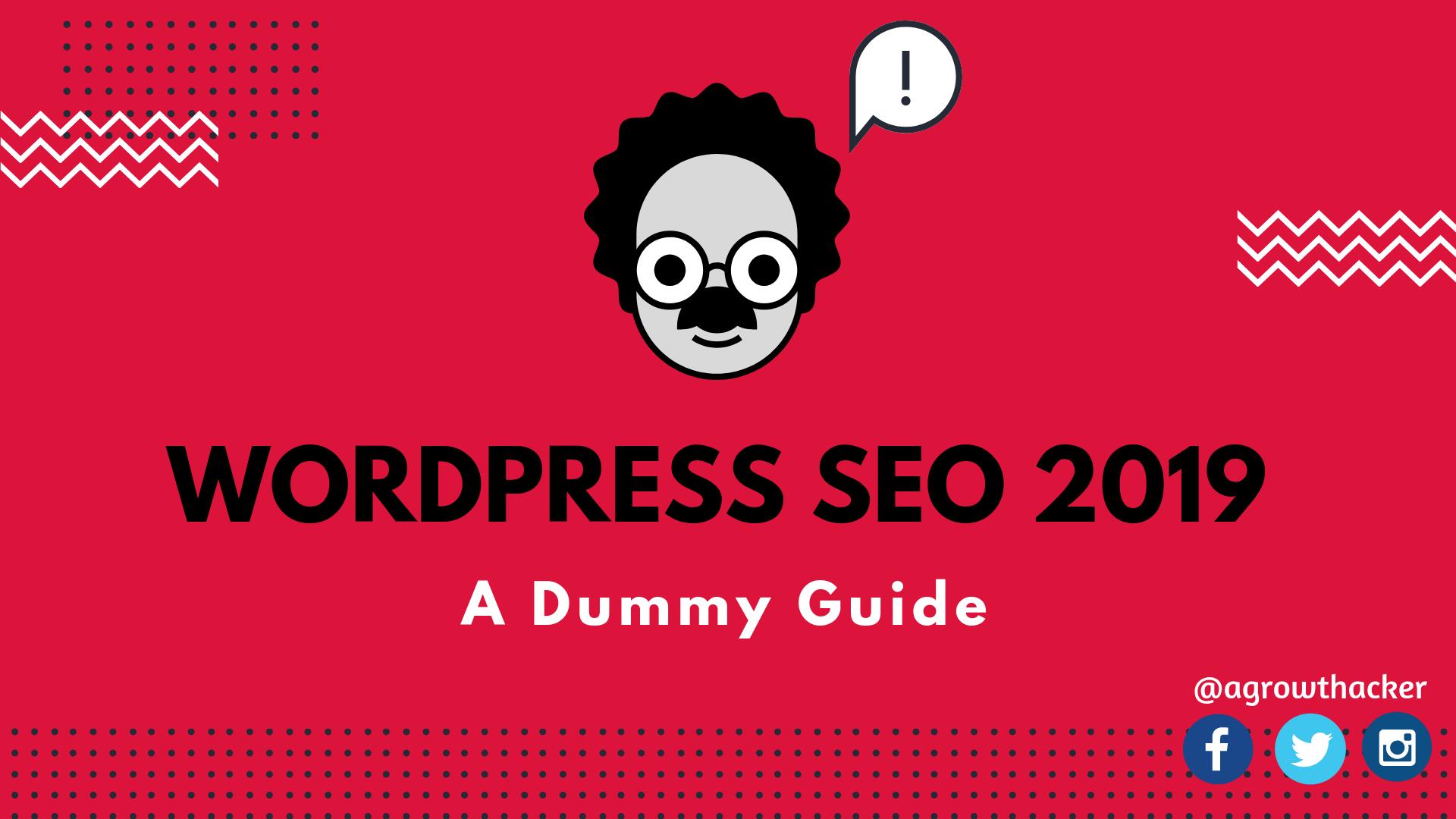 A Guide to WordPress SEO 2019