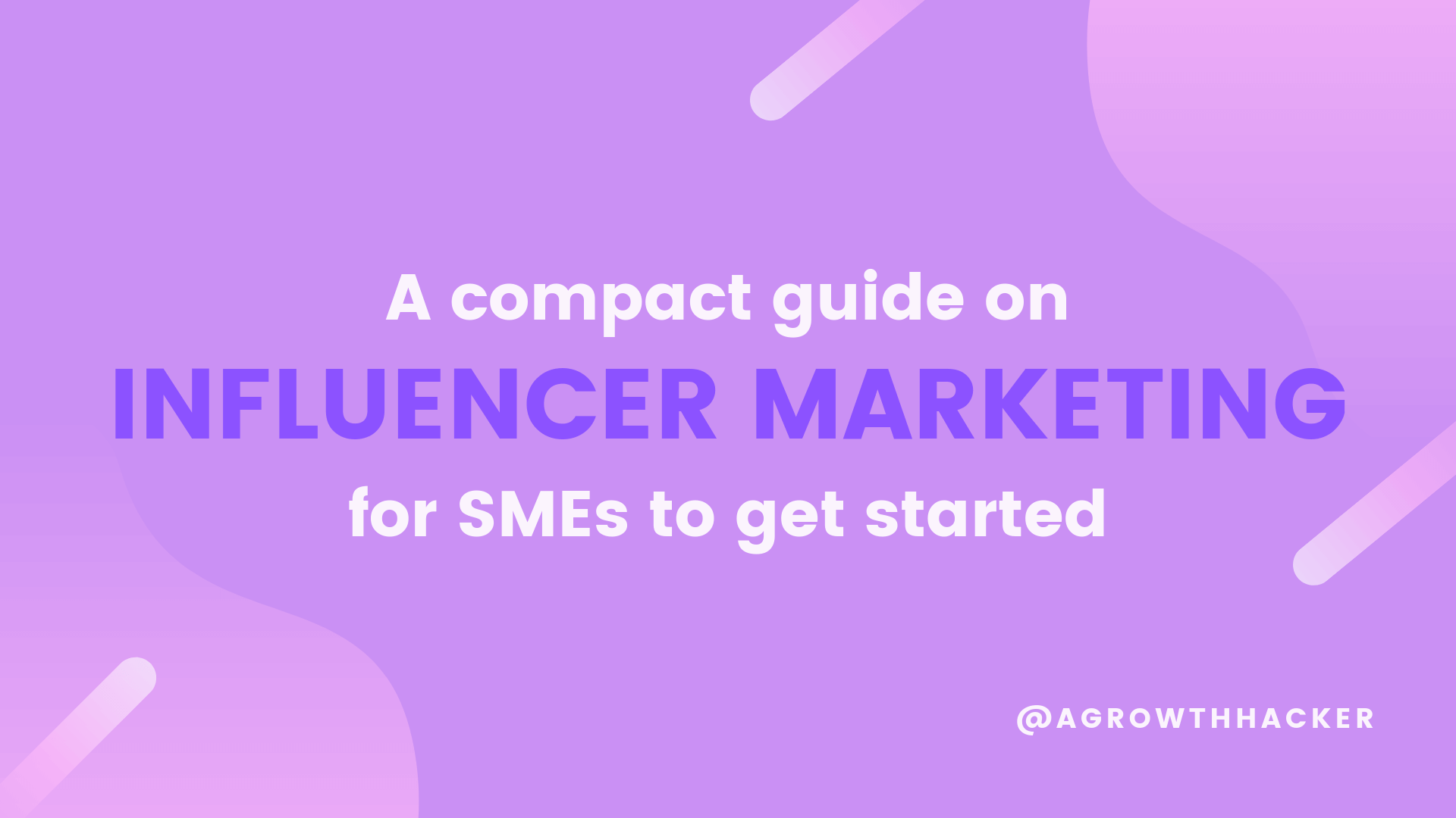 A guide for SMEs to start Influencer Marketing