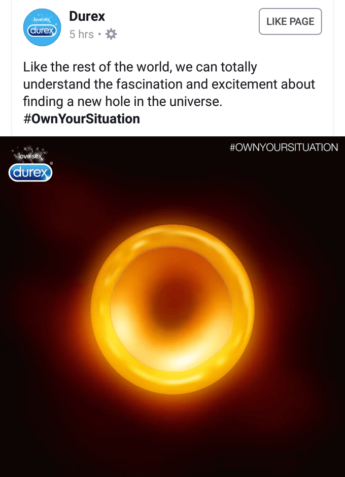 Take this example from Durex of how you can take advantage of trendy topic for your brand!