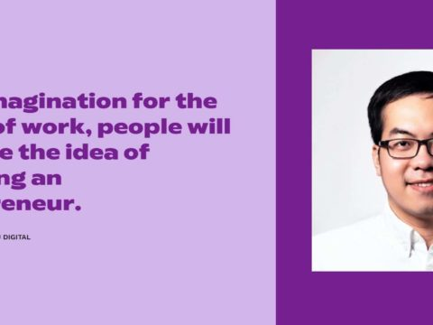 """#ISTARTEDTHIS – """"In my imagination for the future of work, people will embrace the idea of becoming an entrepreneur."""" – DANIEL NGUYEN, MANAGING DIRECTOR, SISU DIGITAL"""